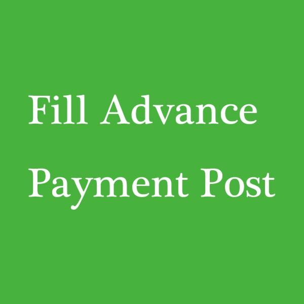 Fill advance payment post
